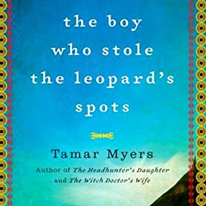 The Boy Who Stole the Leopard's Spots Audiobook