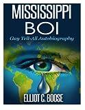 Mississippi Boi, Elliot Boose, 147836744X