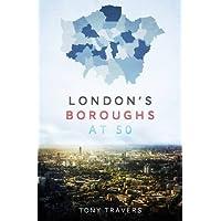 London's Boroughs at 50