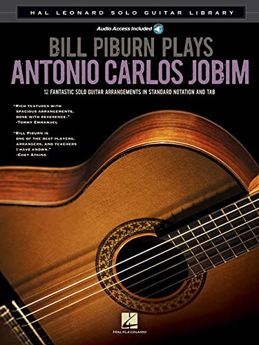 (Bill Piburn Plays Antonio Carlos Jobim: Hal Leonard Solo Guitar Library)