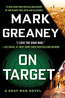 On Target (A Gray Man Novel Book 2) by [Greaney, Mark]