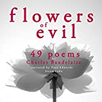 49 Poems from The Flowers of Evil | Charles Baudelaire
