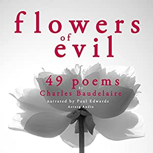 49 Poems from The Flowers of Evil Audiobook