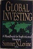 Global Investing, Sumner N. Levine, 0887304982