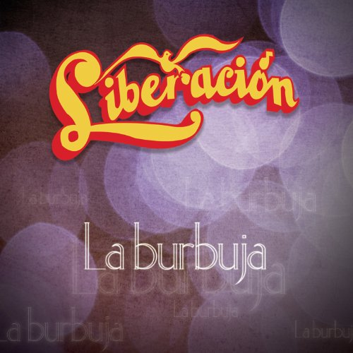 Los Temerarios Stream or buy for $9.49 · La Burbuja