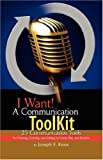 I Want! A Communication ToolKit, Joseph F. Knox, 1425702341