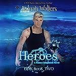 Heroes: Eirik   Ednah Walters