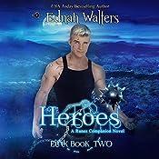 Heroes: Eirik | Ednah Walters