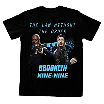 Brooklyn Nine-Nine Sitcom Comedy Series Law Without The Order Adult T-Shirt Tee