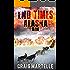 Run (End Times Alaska Book 2)