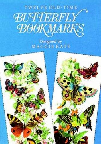 Twelve Old-Time Butterfly Bookmarks (Dover Bookmarks)