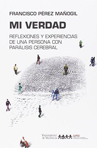 Descargar Libro Mi Verdad Francisco Pérez Mañogil