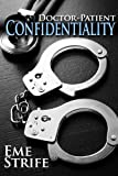 Free eBook - Doctor Patient Confidentiality