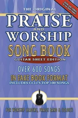 [(The Original Praise and Worship Songbook: Guitar Sheet Edition: Over 600 Songs in Guitar Sheet Format, Includes CCLI's Top 100 Songs)] [Author: Brentwood-Benson Music Publishing] published on (March, 2008) PDF