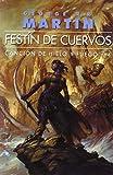 Canción de hielo y fuego: Festin De Cuervos. Cancion De Hielo Y Fuego IV: 4 (Gigamesh Omnium)