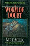 A Worm of Doubt, M. R. D. Meek, 0684189399