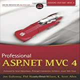 Professional ASP. NET MVC 4, Jon Galloway and K. Scott Allen, 111834846X