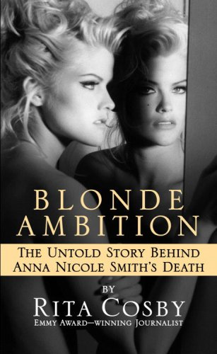Download Blonde Ambition: The Untold Story Behind Anna Nicole Smith's Death pdf epub