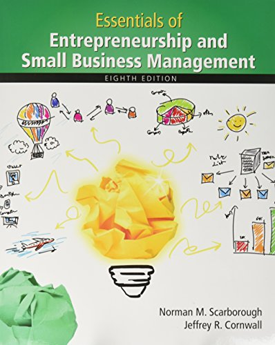 Essentials of Entrepreneurship and Small Business Management Plus MyLab Entrepreneurship with Pearson eText -- Access Card Package (8th Edition)