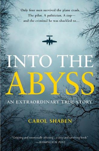 Into the Abyss: An Extraordinary True Story pdf epub