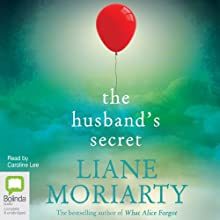 The Husband's Secret Audiobook by Liane Moriarty Narrated by Caroline Lee