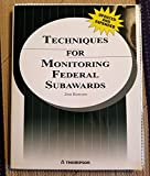 Techniques for Monitoring Federal Subawards 9781933807294