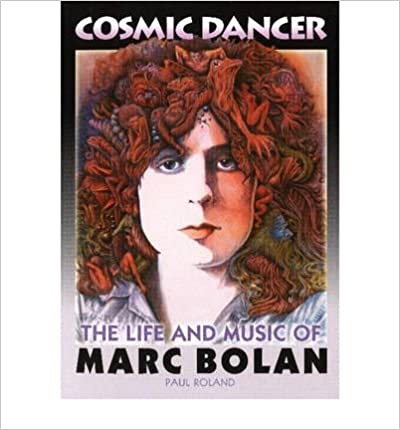 Book Cosmic Dancer: The Life & Music of Marc Bolan- Common
