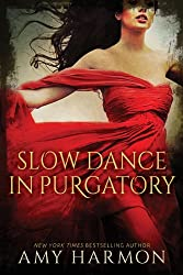 Slow Dance in Purgatory (Purgatory Series Book 1) (English Edition)