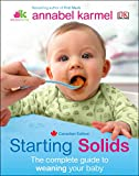 Starting Solids: The essential guide to your baby s