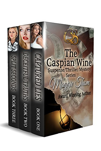 The Caspian Wine Series: Captured Lies, Deceitful Truths, Split Seconds
