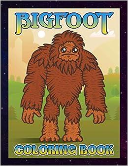 Bigfoot Coloring Book Bigfoot Coloring Books For Adults Tweens Young Micah 9798690154523 Amazon Com Books