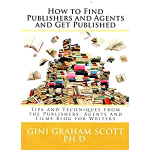 How to Find Publishers and Agents and Get Published Audiobook