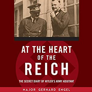 At the Heart of the Reich Audiobook