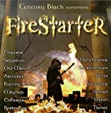 Century Black Summons...Firestarter