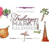 Freiburger Marktkalender 2017
