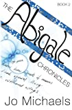 The Abigale Chronicles, Jo Michaels, 1478169060
