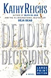 Deadly Decisions, Kathy Reichs, 0743204298