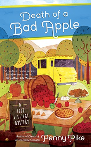 Death of A Bad Apple (A Food Festival Mystery Book 3)