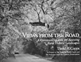 img - for Views from the Road: A Community Guide For Assessing Rural Historic Landscapes book / textbook / text book