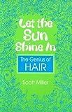 Let the Sun Shine In, Scott Miller, 0325005567