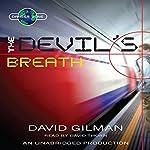 The Devil's Breath: Danger Zone #1   David Gilman