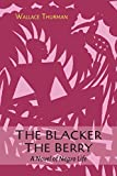 img - for The Blacker the Berry book / textbook / text book