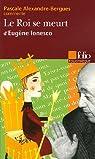 Le Roi se meurt d'Eugène Ionesco par Alexandre-Bergues
