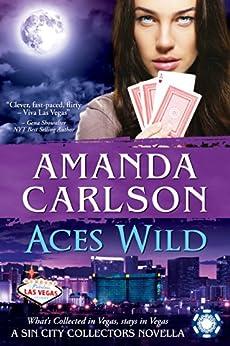 Aces Wild: A Sin City Collectors Book by [Carlson, Amanda]