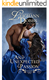 An Unexpected Passion (Unexpected Series Book 2)