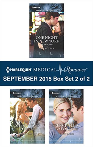 Download Harlequin Medical Romance September 2015 – Box Set 2 of 2: One Night in New YorkThe Doctor She'd Never ForgetFrench Fling to Forever Pdf
