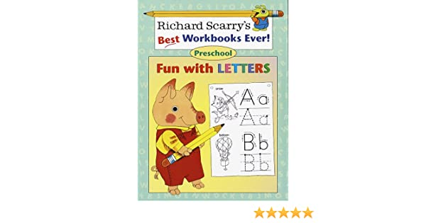 Fun with Letters: Preschool (Richard Scarry Workbooks): Richard ...
