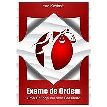Exame de Ordem: Uma Esfinge em Solo Brasileiro