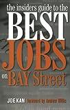 TheInsiders Guide tothe Best Jobs on Bay Street