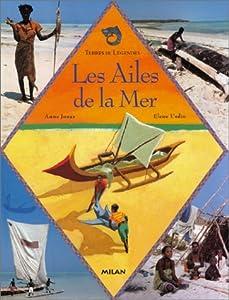 """Afficher """"Ailes de la mer (Les)"""""""
